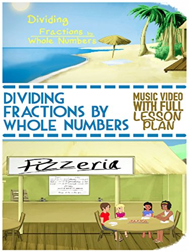 Math Video For Kids: Dividing Fractions With Whole Numbers Song