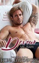 Devour Me, Baby by Fiona Davenport