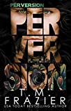 Perversion (Perversion Trilogy Book 1)