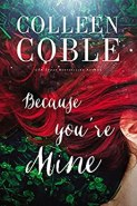 Because You're Mine by [Coble, Colleen]