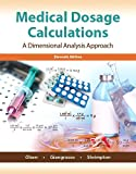 Medical Dosage Calculations Plus MyLab Nursing with Pearson eText -- Access Card Package (11th Edition)