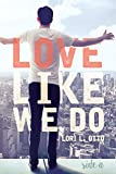 Love Like We Do (Side A)