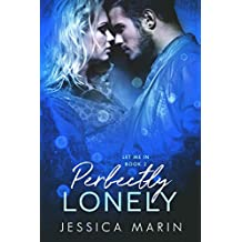 Perfectly Lonely (Let Me In Book 2)