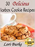 30 Delicious No-Bake Icebox Cookie Recipes