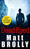 Dead Eyed (DCI Michael Lambert crime series, Book 1)