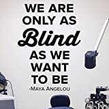 Blind as we want to be Wall Decal - 0499 - Eye Doctor Wall Sticker - Optometrist Wall Art