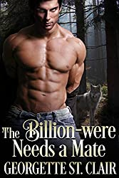 Werewolf.  Billionaire.  Bastard.  Husband?   There's no way that Taylor Stockdale is marrying her rude, arrogant, sexy boss.  Unfortunately,  billionaire CEO Cliff Bronson's not the kind of man who takes no for an answer.  He holds the fate of Taylo...