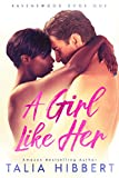 A Girl Like Her: A Small Town Romance (Ravenswood Book 1)