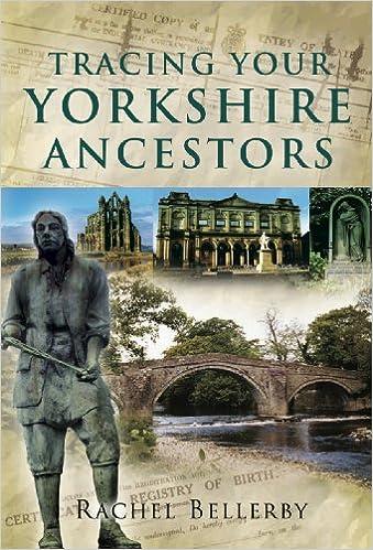 Tracing Your Yorkshire Ancestors (Kindle)