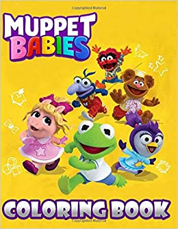Muppet Babies Coloring Book For Kids Books Color 9781095235423 Amazon Com Books
