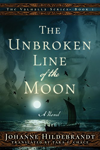 The Unbroken Line of the Moon (Valhalla Book...