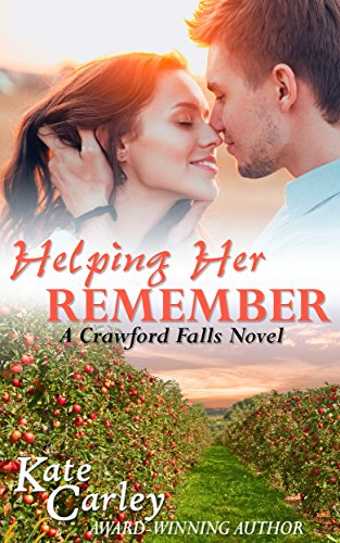Helping Her Remember (The Crawford Falls Series Book 1) by [Carley, Kate]