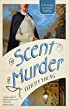 The Scent of Murder (Dr Dody McCleland Mysteries)