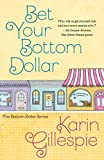Bet Your Bottom Dollar (The Bottom Dollar Series Book 1)