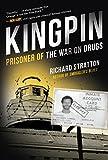 Kingpin: Prisoner of the War on Drugs