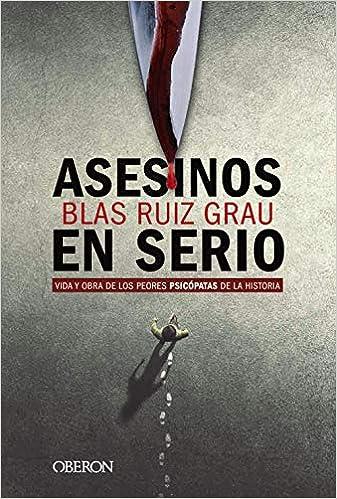 Asesinos en serio de Blas Ruiz Grau