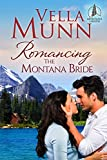 Romancing the Montana Bride (Montana Lakeside series Book 1)