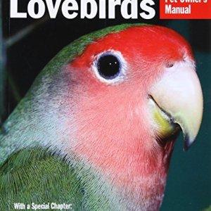 Lovebirds (Complete Pet Owner's Manual) 7