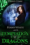 The Temptation of Dragons (Penny White Book 1)