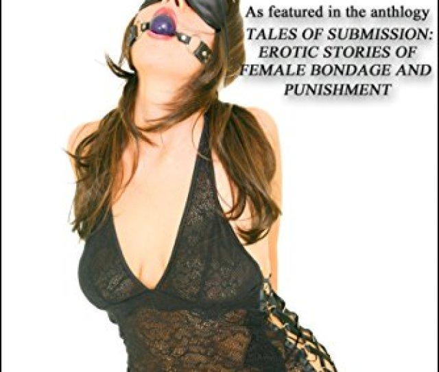 Games Of Submission Red Label Short Stories Hard Female Bdsm Breast Bondage