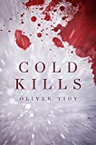 Cold Kills: A snowy survival story