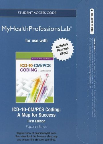 NEW MyHealthProfessionsLab with Pearson eText -- Access Card -- for ICD-10-CM/PCS Coding: A Map for Success