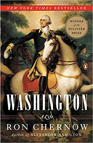 Washington: A Life - R. Chernow