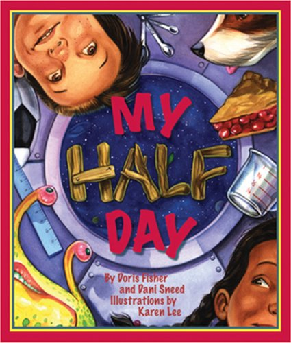 My Half Day (Arbordale Collection)