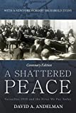 A Shattered Peace: Versailles 1919 and the Price We Pay Today by David A. Andelman (2014-11-25)