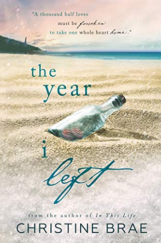 The Year I Left by [Brae, Christine]