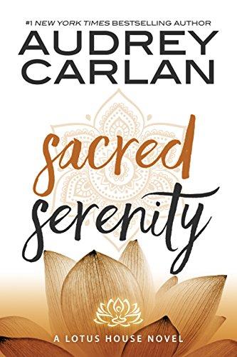 Serenidad Sagrada (Casa de Loto 2) de Audrey Carlan
