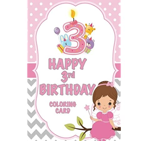 3 Happy 3rd Birthday Coloring Card Jameson C A 9781986417211 Amazon Com Books