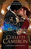 Regecy Romance: A Kiss for Miss Kingsley (A Waltz with a Rogue Novella Historical Romance Book 1)
