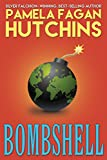 Bombshell: A What Doesn't Kill You World Romantic Mystery (Ava Book 1)