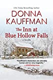 The Inn at Blue Hollow Falls (Blue Hollow Falls Series)