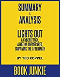 Lights Out - A Cyberattack, A Nation Unprepared, Surviving the Aftermath by Ted Koppel: Summary & Analysis