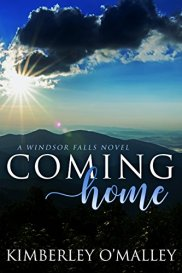 Coming Home (Windsor Falls Book 1) by [O'Malley, Kimberley]