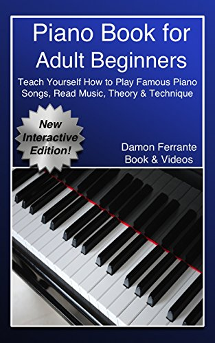 Piano Book for Adult Beginners: Teach Yourself How to Play ...