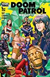 Doom Patrol: Weight of the Worlds (2019-) #1