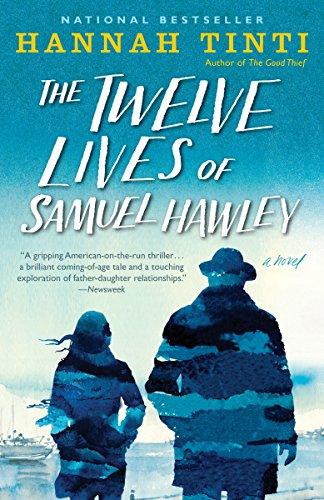 The Twelve Lives of Samuel Hawley: A Novel by [Tinti, Hannah]