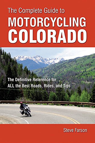 Complete Guide To Motorcycling Colorado