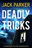 DEADLY TRICKS a gripping crime thriller with a breathtaking twist