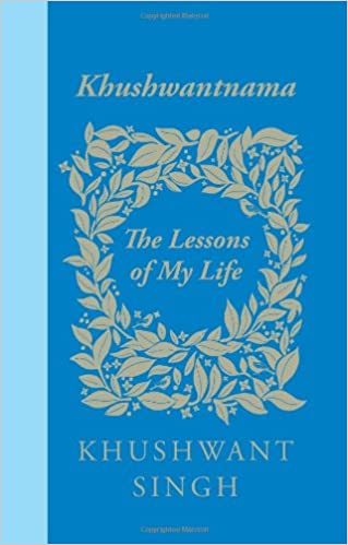 Buy Khushwantnama: The Lessons of My Life Book Online at Low Prices in  India   Khushwantnama: The Lessons of My Life Reviews & Ratings - Amazon.in