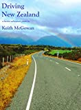 Driving New Zealand (Bucket Adventure Guides Book 3)