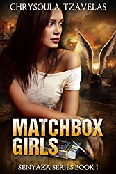 Matchbox Girls (Senyaza Series Book 1)