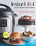 Instant Pot® Electric Pressure Cooker Cookbook (An Authorized Instant Pot® Cookbook)