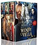 The Sinclair & Raven Series: (Books 1-3) A Regency Romance Collection