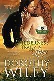 Wilderness Trail of Love (American Wilderness Series Romance Book 1)