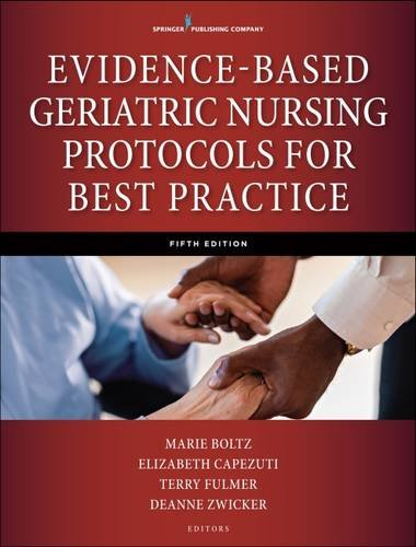 Evidence-Based Geriatric Nursing Protocols for Best Practice, Fifth Edition