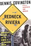 Redneck Riviera: Armadillos, Outlaws, and the Demise of an American Dream